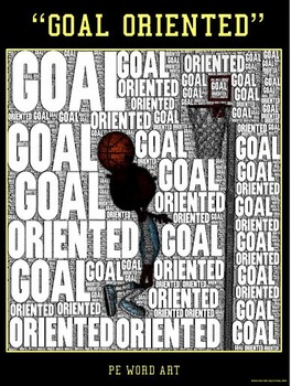 "PE Word Art Poster: ""Goal Oriented"""