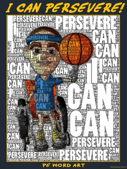 "PE Word Art Poster: ""I Can Persevere"""