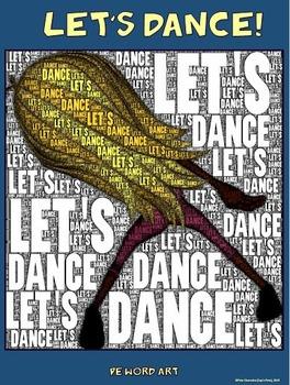 "PE Word Art Poster: ""Let's Dance"""