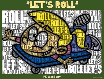 """PE Word Art Poster: """"Let's Roll"""""""