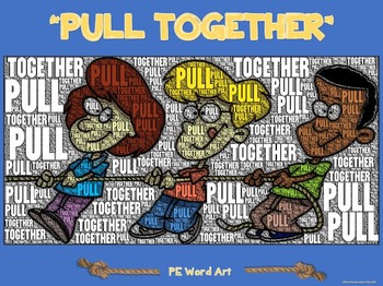 """PE Word Art Poster: """"Pull Together!"""""""