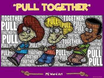 "PE Word Art Poster: ""Pull Together!"""