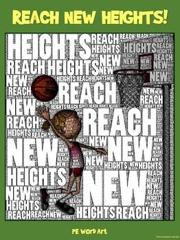 "PE Word Art Poster: ""Reach New Heights"""