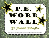 P.E. Word Wall