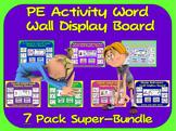 PE Word Wall Display Boards- 7 Pack, PE Activity Super Bundle