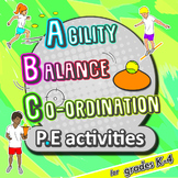 PE activities: Agility, Balance, & Co-ordination - Fundame