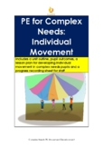 PE for Special Education: Individual Movement