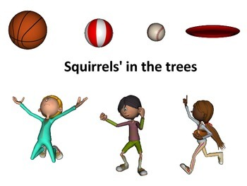 PE game Squirells in the trees