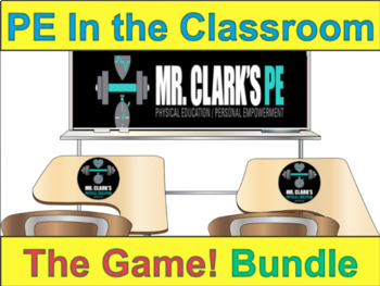 PE in the Classroom..The Game 1 and 2 Bundle
