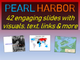 PEARL HARBOR 42 SLIDES WITH VISUALS TEXT AND MORE