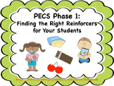PECS Phase 1: Finding the Perfect Reinforcers