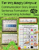 Hungry Caterpillar StoryBoard, Sequencing, Sentence Formul