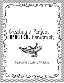 PEEL Paragraphs - Teaching students to write perfect paragraphs