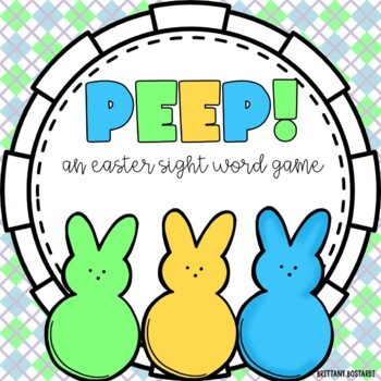 PEEP (An Easter Sight Word Game)