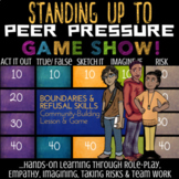 PEER PRESSURE *Refusal Skills & Boundaries Lesson and Game
