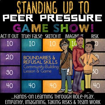 PEER PRESSURE *Refusal Skills & Boundaries Lesson and Game *Low-Prep & Fun!