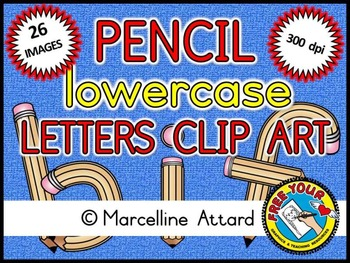 PENCIL ALPHABET CLIPART: LOWERCASE LETTERS A TO Z: BACK TO
