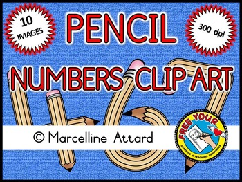 PENCIL NUMBERS CLIPART (BACK TO SCHOOL CLIPART FOR COMMERCIAL USE)