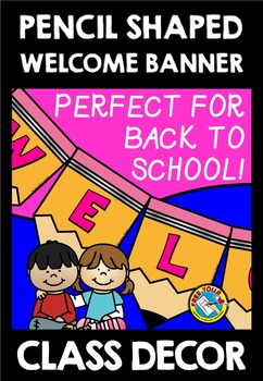 PENCIL SHAPED WELCOME BANNER: BACK TO SCHOOL CLASS DECOR