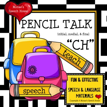 "PENCILS ARTICULATION SPEECH THERAPY ""CH"" worksheets"