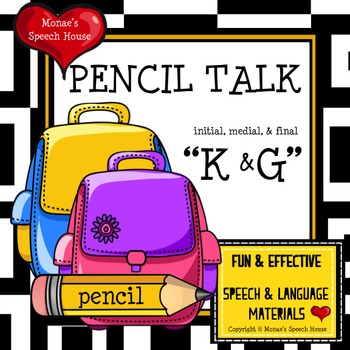 PENCILS ARTICULATION SPEECH THERAPY /k/ & /g/ worksheets