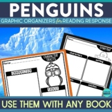 PENGUINS | Graphic Organizers for Reading | Reading Graphic Organizers