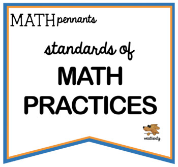 PENNANTS for the Standards of MATH PRACTICE