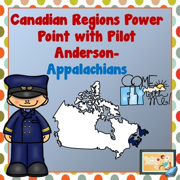 PEOPLE AND ENVIRONMENTS: PHYSICAL REGIONS OF CANADA Appalachian Region