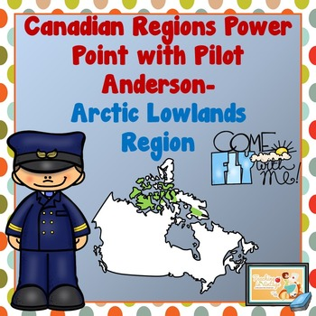PEOPLE AND ENVIRONMENTS: PHYSICAL REGIONS OF CANADA Arctic Lowlands