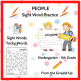 "PEOPLE-Sight Word Practice- 9 printable worksheets to learn ""people"""