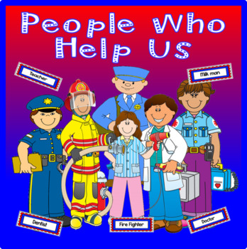 PEOPLE WHO HELP US - EARLY YEARS KEY STAGE 1-2 EYFS