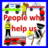 PEOPLE WHO HELP US thematic unit- firefighters, hospital, police