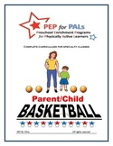 PEP BASKETBALL Parent/Child PE Lesson plans preschool curriculum
