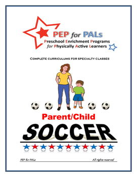 PEP FALL BUNDLE 3 SPORTS PROGRAMS Parent/Child lesson plans