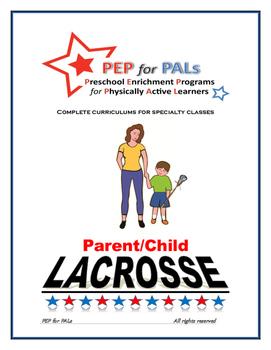PEP LACROSSE Parent/Child PE Lesson plans preschool curriculum