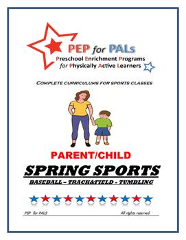 PEP SPRING BUNDLE 3 SPORTS PROGRAMS Parent/Child lesson plans