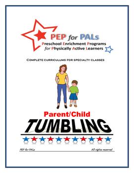 PEP TUMBLING Parent/Child PE Lesson plans preschool curriculum