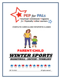 PEP WINTER BUNDLE 3 SPORTS PROGRAMS Parent/Child lesson plans
