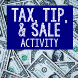 Percent Activity | Tax, Tip, Sale/Discount Lesson Plan