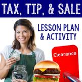 Percent Activity   Tax, Tip, Sale/Discount Lesson Plan