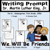 PERFECT FOR THIS WEEK - Dr. Martin Luther King, Jr. Day Writing Prompt 2