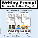 PERFECT FOR THIS WEEK - Dr. Martin Luther King, Jr. Day Writing Prompt 3