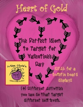 PERFECT Idiom Activities for Valentines Day {Heart of Gold} FREE