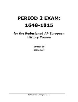 PERIOD 2 EXAM: 1648-1815 for the Redesigned AP European History Exam