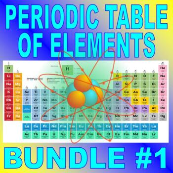 PERIODIC TABLE OF ELEMENTS Bundle Package #1 (10+ Assignme
