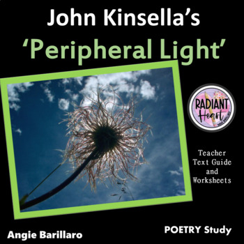 PERIPHERAL LIGHT - John Kinsella Teacher Text Guide and Worksheets