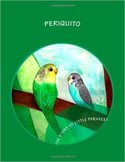 PERIQUITO; THE STORY OF LITTLE PARAQUEET