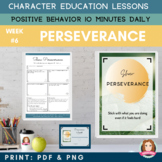 PERSEVERANCE Positive Behavior | Daily Character Education