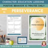 PERSEVERANCE   Google Slides   Positive Behavior   Daily C