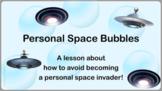 PERSONAL SPACE Lesson W 4 video WKSHT & ACTIVITY  Social Skills PBIS No Prep SEL